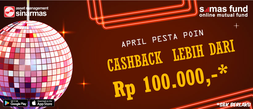 April Pesta Poin Cashback lebih dari Rp 100.000,-